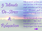 Click to Play 5 Minute De-Stress & Relaxation